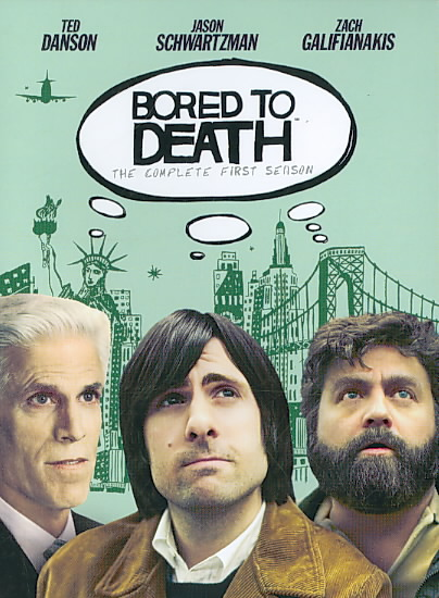 BORED TO DEATH:COMPLETE FIRST SEASON BY BORED TO DEATH (DVD)