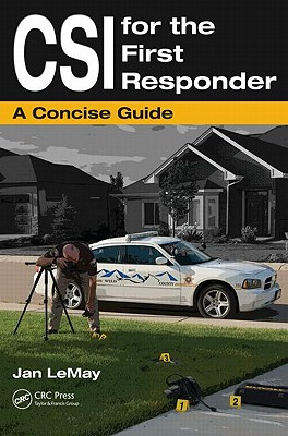Csi for the First Responder By Lemay, Jan (EDT)